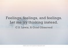 Quote from A Grief Observed/ CS Lewis
