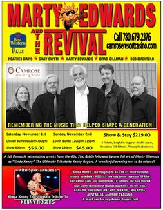 We're pleased to present Marty Edwards and the Revival - a tribute to Kenny Rogers on November 1 and 2.
