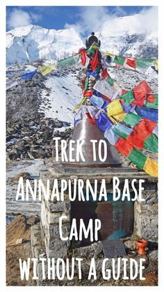 Wondering if you can trek to Annapurna Base Camp without the help of a guide or porter? Read about our experience and gain some helpful insights about the trek.