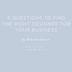 Five Questions to Find the Right Designer for Your Business