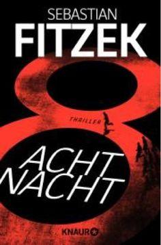 lenisvea's Bücherblog: Acht Nacht von Sebastian Fitzek