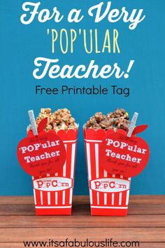 For A Very 'POP'ular Teacher Free Printable Tag for Teacher Appreciation (plus recipes for Cookie Butter Popcorn & Cookie and Cocoa Swirl Popcorn!  YUM!)