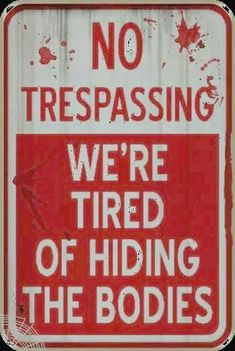 Need 4 the fence at my house Halloween Signs Halloween Signs, Halloween Fun, Funny Halloween Quotes, Halloween Tricks, Haunted Halloween, Tumblr Posts, B 13, Twisted Humor, Funny Signs