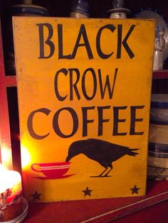 Black Crow Coffee Primitive Rustic by DaisyPatchPrimitives on Etsy, $24.99