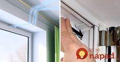 Prefukuje vám do bytu? Tento triky by mal poznať každý majiteľ plastových okien!