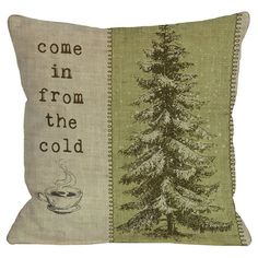 One Bella Casa Come in From The Cold Tree Pillow