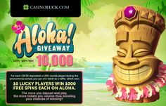 Aloha 10,000 Free Spins Raffle | CasinoLuck