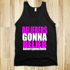 Beliebers Gonna Belieb, H8ers gonna h8
