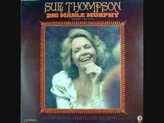 Sue Thompson - Big Mable Murphy - YouTube