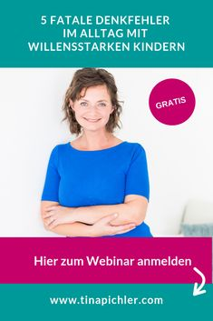 5 ​fatale Denkfehler​ im Alltag mit willensstarken Kindern, über die du besser Bescheid weißt. Gratis Webinar. Wille, Stark, Childhood, Parenting Books, First Names, Too Busy, Infancy, Early Childhood
