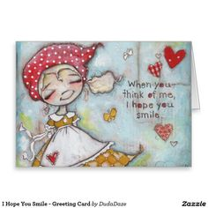 ©dianeduda/dudadaze2015 I Hope You Smile greeting card