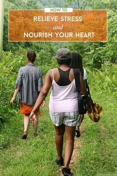 4 Healthy Habits To Relieve Stress And Nourish Your Heart via @sheenatatum