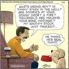 Bliss by Harry Bliss for March 2020 - GoComics It's Funny, Funny Dogs, Funny Stuff, Hilarious, Dog Cartoons, Cartoon Dog, Me Quotes, Funny Quotes, Dog Comics