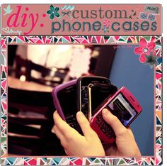 """DiY: Custom Phone // iPod Cases"" by thetipfiles on Polyvore"