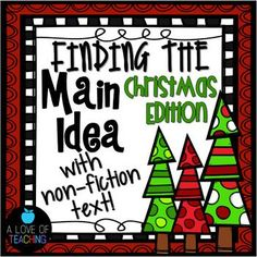 Get 12 different {Christmas-themed} non-fiction reading passages for students to use while they practice finding the main idea and supporting details. These high interest and engaging non-fiction topics make learning about main idea fun and interesting for