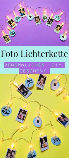 Foto Lichterkette Basteln   Persönliche DIY Deko Selber Machen