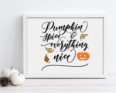Pumpkin Spice & Everything Nice Display this lovely Pumpkin Spice sign over a mantle or hang it in your dining room or living room. You can download and print this file instantly giving you the flexibility to print at a variety of sizes! Printing tip: For best results, print your art on fine art Artwork For Home, Affordable Wall Art, Group Boards, Farmhouse Decor, Nice, Home Decor, Decoration Home, Room Decor, Interior Design
