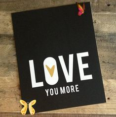 """LOVE YOU MORE print // Love You More // Printed on Luxurious Shimmer Metallic Paper //Colours: Black THIS LISTING IS ON SALE - THEREFORE NO COLOUR OR SIZE CHANGES ARE AVAILABLE!!!8x10 Print (20.32 mm x 25.4 mm) Black, White and Gold """"LOVE YOU MORE"""" Print - Printed on Luxurious Shimmer White Metallic Paper - Print Size 8x10The heart on this print is a DEEP YELLOW colour that when printed on shimmer paper resembles a gold colour, gold ink is not actually used.Photo 2 shows the shimmer effect… Jessica Black, Gold Colour, Metallic Paper, Gold Ink, Love You More, Drink Sleeves, Deep, Colours, Printed"""