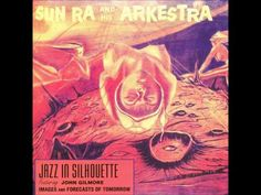 ▶ Jazz in Silhouette - Sun Ra [FULL ALBUM] [HQ] - YouTube