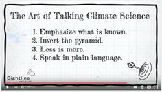 """When the International Panel on Climate Change says """"very likely"""" they mean greater than 90 percent. But researchers have found that to a non-scientist, """"very likely"""" sounds more like a 62 percent chance. That's a big difference."""