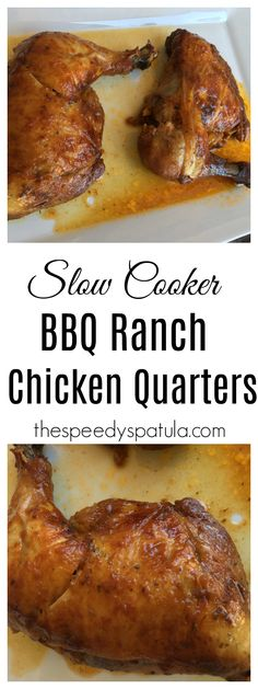 Juicy, tender, BBQ Ranch chicken quarters made in the slow cooker! Crockpot Chicken Leg Quarters, Bbq Chicken Legs, Ranch Chicken, Recipes With Chicken Leg Quarters, Chicken Drumsticks, Chicken Thighs, Fried Chicken, Chicken Quarter Recipes, Easy Chicken Recipes