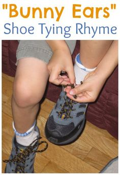 Teach kids to tie shoelaces with the Bunny Ears rhyme: the two loop method. Plus two more rhymes you can use. It takes patience and practice! Motor Activities, Activities For Kids, Activity Ideas, Preschool Ideas, Fun Learning, Teaching Kids, Early Learning, How To Tie Shoes, Tie Shoelaces