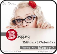 Calendar: Is Your Editorial Calendar Making You Money? - TheSITSGirls