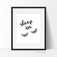 Sleep in eyelashes print Bedroom wall decor fashion by somiandjake