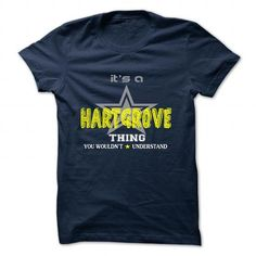 awesome HARTGROVE tshirt, hoodie. Its a HARTGROVE Thing You Wouldnt understand Check more at https://printeddesigntshirts.com/buy-t-shirts/hartgrove-tshirt-hoodie-its-a-hartgrove-thing-you-wouldnt-understand.html