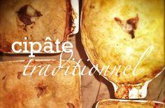 Cipâte (ou cipaille) et sa pâte (recette traditionnelle du Québec)