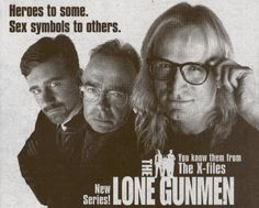The Lone Gunmen TV Show The X Files, Best Tv Series Ever, Best Shows Ever, The Lone Gunmen, Sci Fi Comics, Trust No One, David Duchovny, Orphan Black, Scully