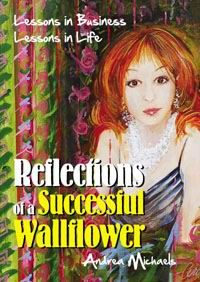 Reflections of a Successful Wallflower: Lessons in Business; Lessons in Life How To Make Lemonade, Wedding Book, Nonfiction Books, Great Books, Memoirs, Laugh Out Loud, Book Worms, Life Lessons, Reflection