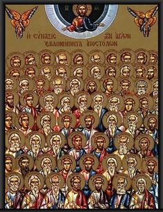 Jan 4/17 The Synaxis Of The 70 Apostles