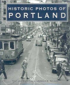 Historic Photos of Portland (Hardcover) (Historic Photos of Portland)