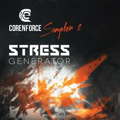 Corenforce Sampler 2 - Stress Generator: Sound design scientists from Corenforce are back with a brand new sample pack - 'Stress Generator'. We have given this one a really special treatment and the sounds we offer are here to scream throughout the harder spectrum. This pack is a versatile piece for all producers of Industrial, Hardcore, Hardstyle, Breakcore or Dark DnB.  http://www.corenforce.com/#sounds-cs2_stress_generator
