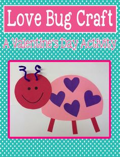 This is a love bug craft that we use in my kindergarten class for Valentine's Day.  All templates and step-by-step directions (with pictures) are included.  This craft can also be found in the following packs at a discounted price:Valentine's Day Craft PackYear Long Craft PackMega Year Long Craft PackValentine's Day Mega Craft and Activity PackSuper Craft and Activity PackPlease message me if you have any questions.