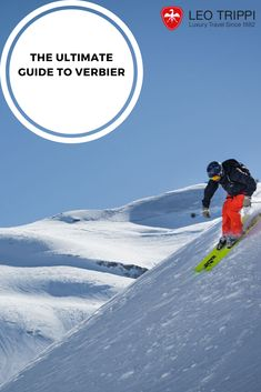 Get the lowdown on the glamorous resort of Verbier from winter to summer in our ultimate guide. Best Ski Resorts, Swiss Chalet, Luxury Holidays, Luxury Travel, Skiing, Leo, Scenery, The Incredibles, World