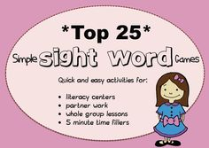 """FREE LANGUAGE ARTS LESSON - """"Weekly Freebie: Top 25 Sight Word Activities from Whimsy Workshop"""" - Go to The Best of Teacher Entrepreneurs for this and hundreds of free lessons.  http://thebestofteacherentrepreneurs.blogspot.com/2013/03/free-language-arts-lesson-weekly.html"""