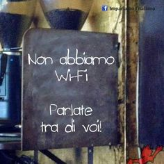 Haha, we will definitely have wi-fi, but I'm loving this sign anyways. The Words, Bien Dit, Funny Quotes, Funny Memes, Humour Quotes, Hot Quotes, Funny Ads, Life Quotes, Funny Signs