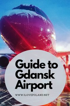 Gdansk Airport can be a little bewildering for the first time visitor. Read our hand guide on what to expect. Gdansk Poland, Poland Travel, Krakow, Ultimate Travel, Travel Guide, Reading, Word Reading, Reading Books, Libros