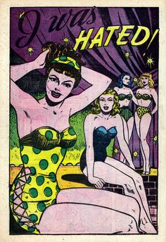 "Comic Girls Say.. ""i was hated""..  #comic #popart #vintage -All True Romance (1951)"