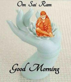 Good Morning Msg, Gd Morning, Thursday Morning, Good Morning Images, Good Morning Quotes, Baba Image, Om Sai Ram, Beautiful Gif, Smurfs