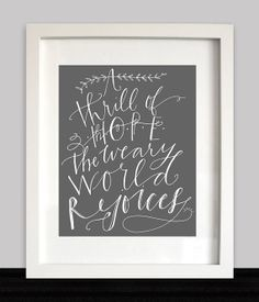 A Thrill of Hope the Weary World Rejoices - Calligraphy Print - 8x10 - Holiday Decor