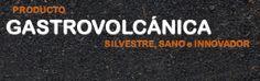 Gastrovolcánica. El sabor del volcán en tu boca