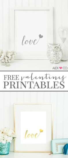 Free Valentines Printables - download these FREE printables in gold foil and silver glitter, perfect for home decor, gifts and more!