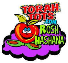 Torah Tots - The Site for Jewish Children - Holidays - Rosh Hashana  Explanation