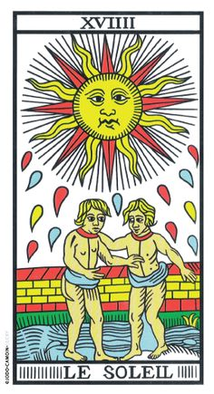 The Sun Tarot de Marseille rebuilt by Camoin and Jodorowsky O Sol Tarot, Le Tarot, The Sun Tarot Card, Vintage Tarot Cards, Tarot Significado, Epic Of Gilgamesh, Tarot Card Meanings, Major Arcana, Oracle Cards