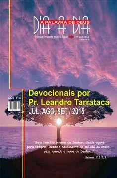 A Palavra de Deus, Dia A Dia, Edição Julho, Agosto e Setembro de 2015.