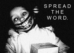Here are 6 creepypastas that will hopefully spark some shivers and inspire you to write your own. Description from bizarrocentral.com. I searched for this on bing.com/images