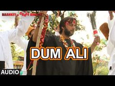 Mera Maula Jahaan De O Ali Maula Dum Ali   Baankey Ki Crazy Baraat